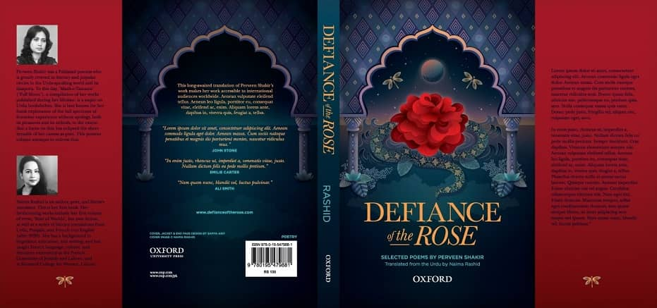Defiance of the Rose, Selected Poems by Perveen Shakir, Translated from the Urdu by Naima Rashid, Oxford University Press 2019.